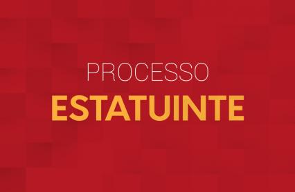 Imagem com fundo vermelho, letras amarelas, com os dizeres: processo estatuinte