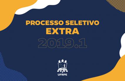 Cartaz com fundo em azul e inscrição: Processo Seletivo Extra 2019.1